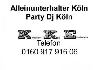 Alleinunterhalter Koeln und Party DJ in Koelnm mit Live Musik und DJ in Koeln zum Festpreis