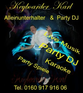 Alleinunterhalter NRW Party DJ NRW Musiker Nordrhein Westfalen Entertainer Keyboarder Karl